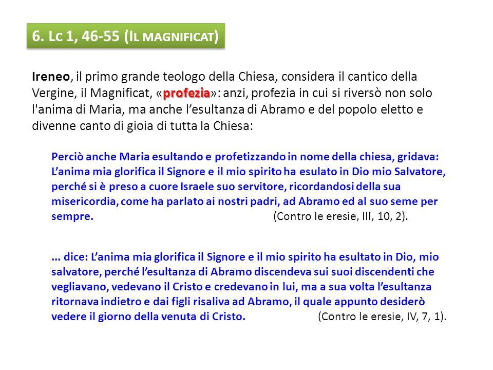 6. Lc 1, 46-55 (Il magnificat)