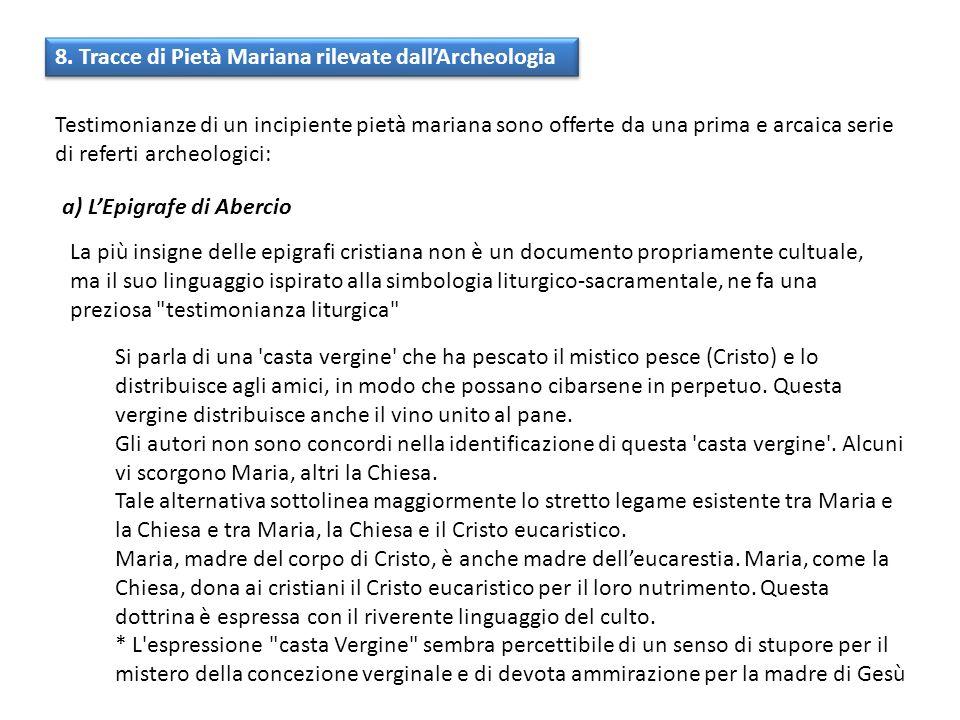 8. Tracce di Pietà Mariana rilevate dall'Archeologia