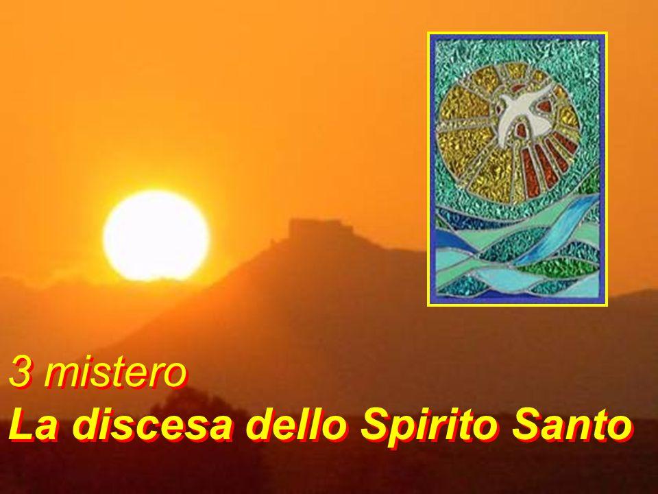 3 mistero La discesa dello Spirito Santo