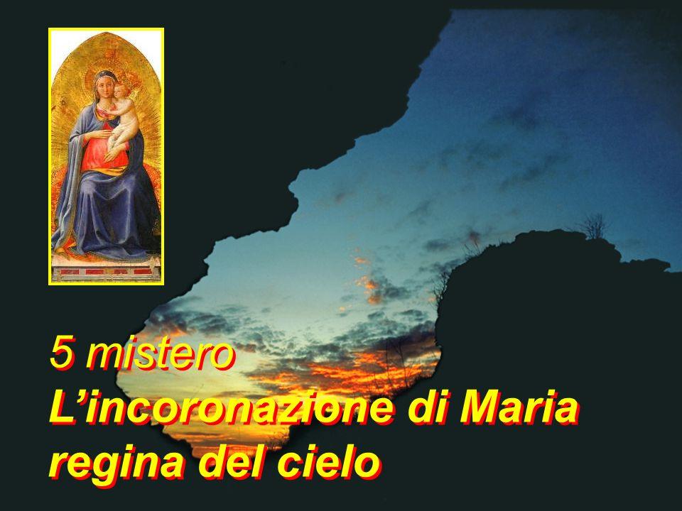 5 mistero L'incoronazione di Maria regina del cielo