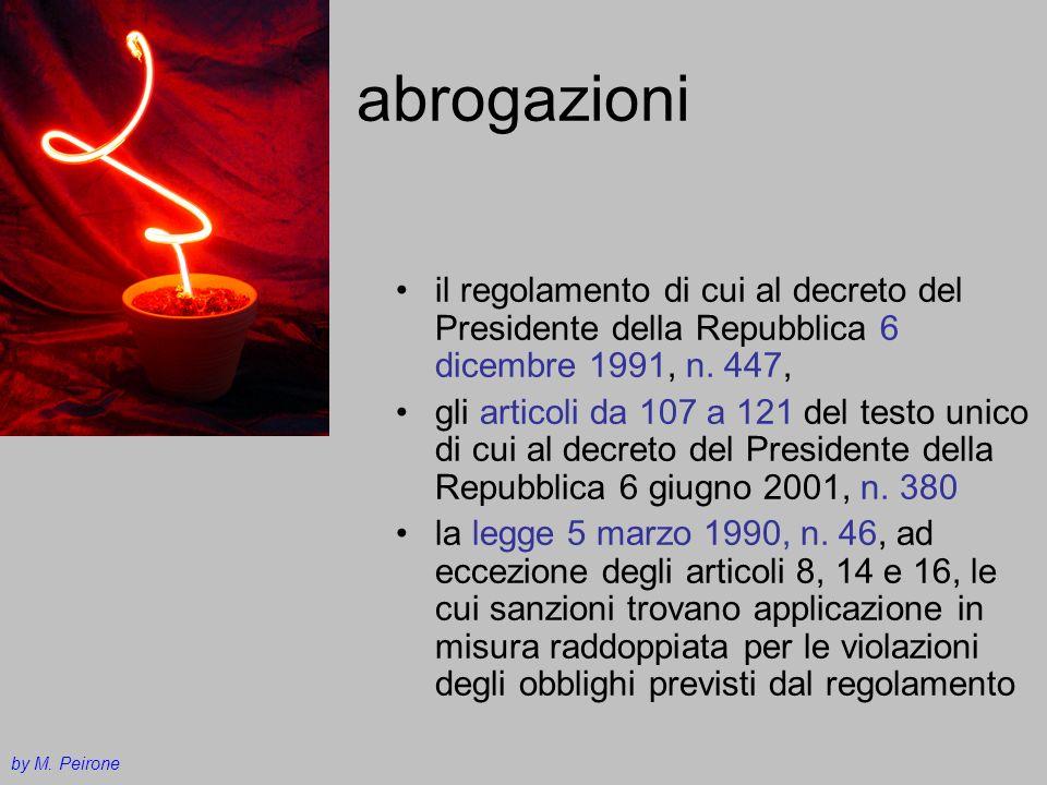 abrogazioni il regolamento di cui al decreto del Presidente della Repubblica 6 dicembre 1991, n. 447,