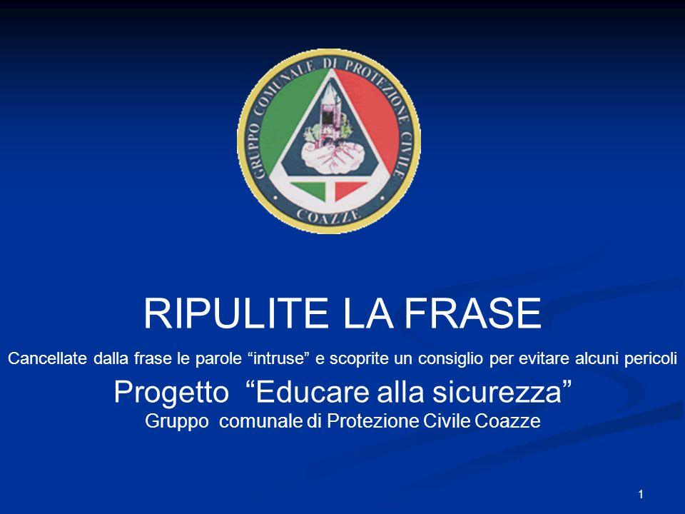 RIPULITE LA FRASE Progetto Educare alla sicurezza