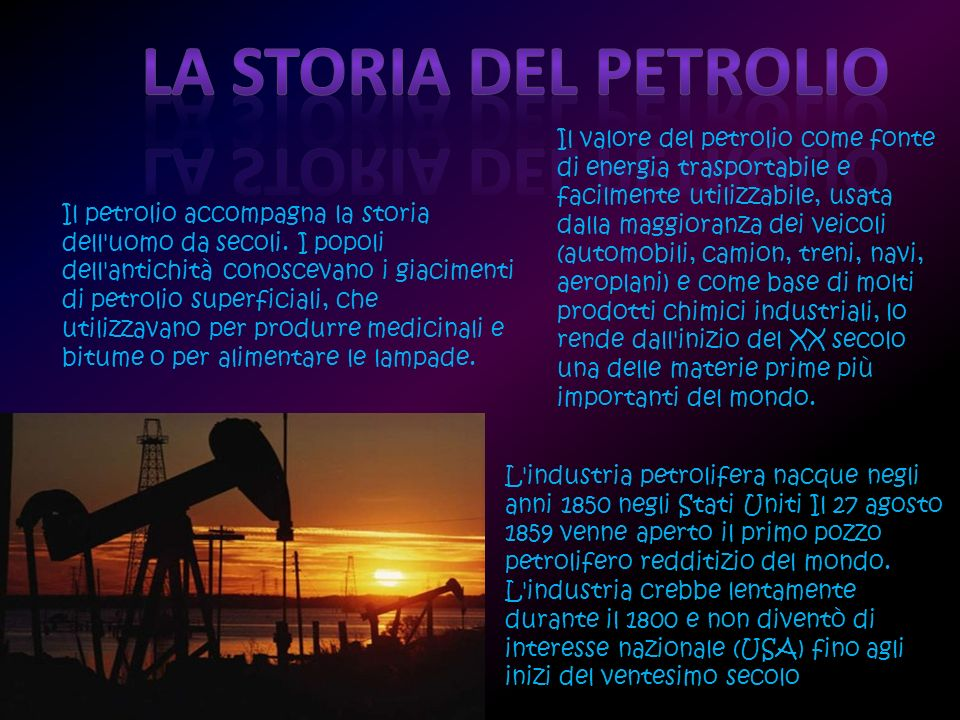 La storia del petrolio
