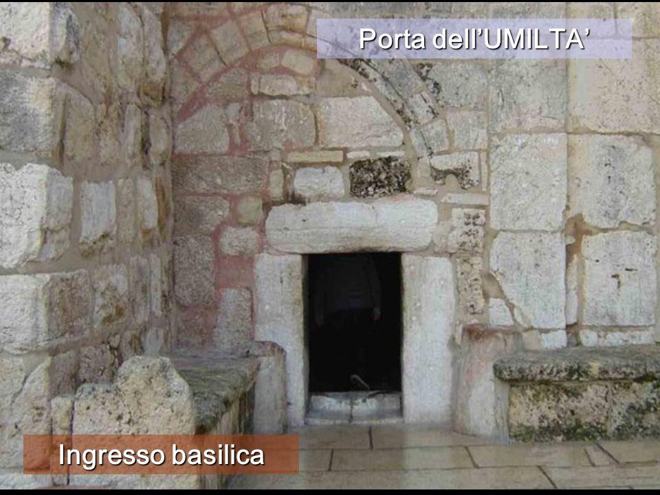 Porta dell'UMILTA' Ingresso basilica