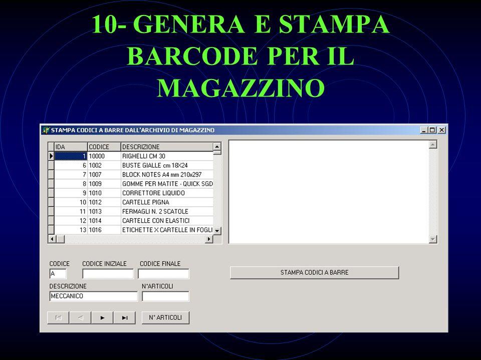 10- GENERA E STAMPA BARCODE PER IL MAGAZZINO