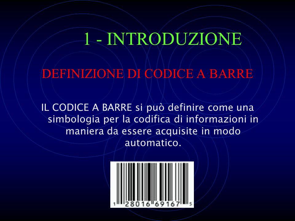 DEFINIZIONE DI CODICE A BARRE