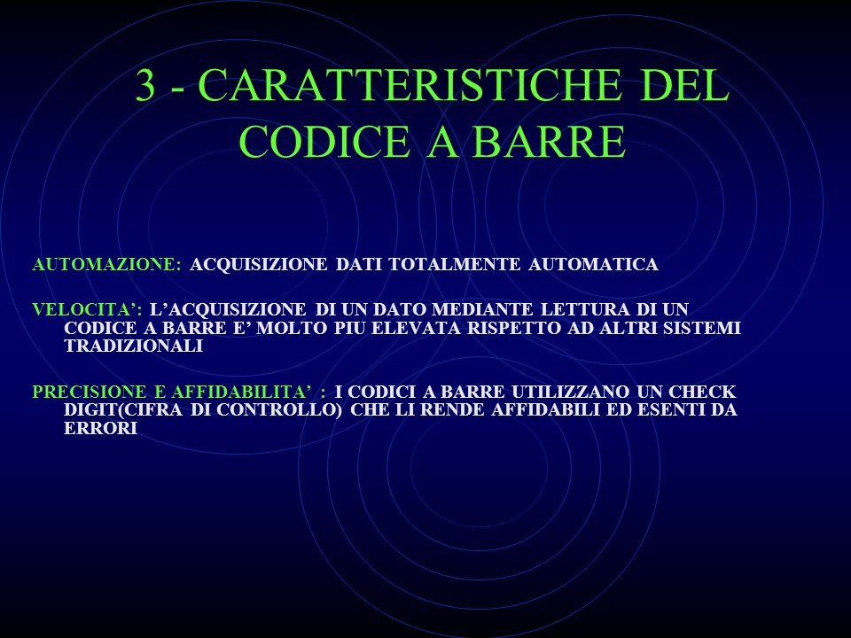 3 - CARATTERISTICHE DEL CODICE A BARRE