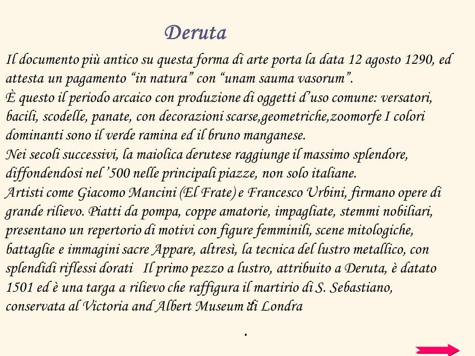 Deruta si identifica con la produzione di maioliche artistiche