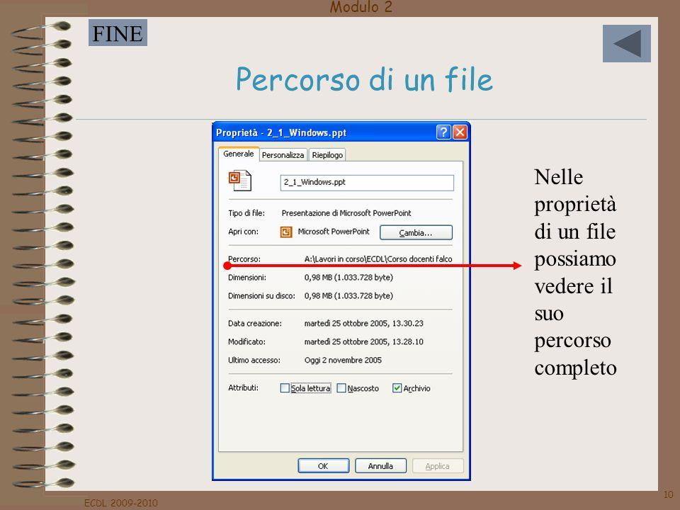 Percorso di un file Nelle proprietà di un file possiamo vedere il suo percorso completo.
