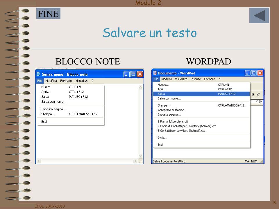 Salvare un testo BLOCCO NOTE WORDPAD ECDL 2009-2010