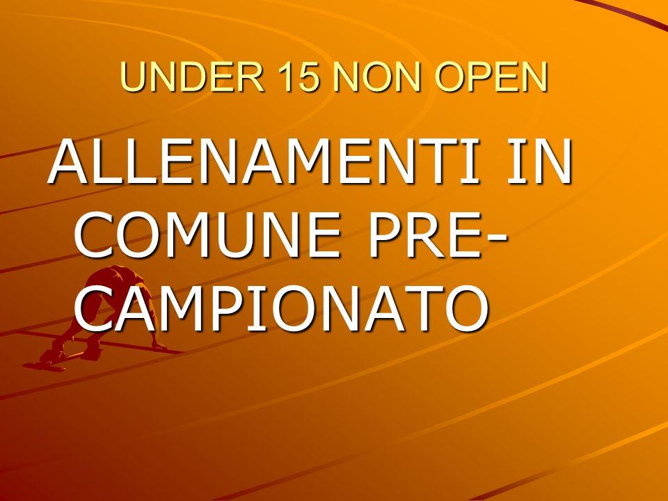 ALLENAMENTI IN COMUNE PRE-CAMPIONATO