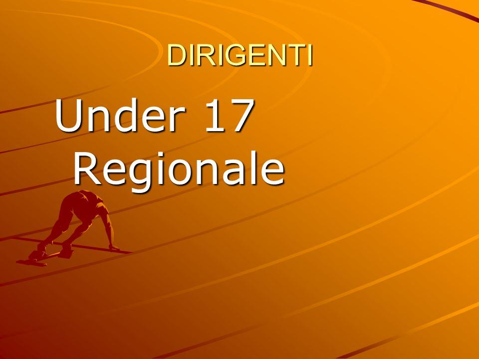 DIRIGENTI Under 17 Regionale