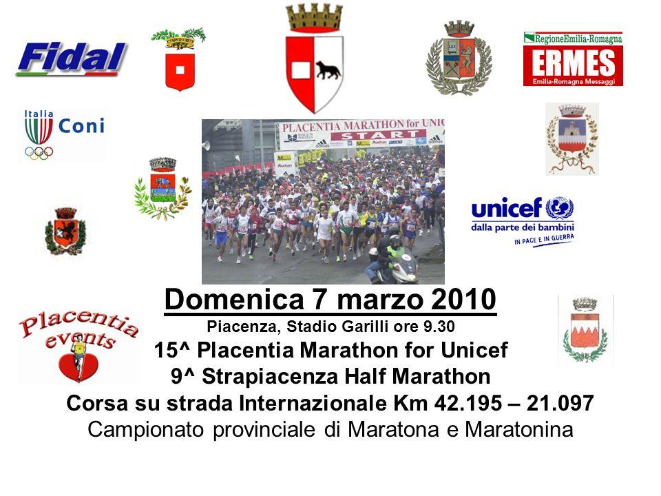 Domenica 7 marzo 2010 15^ Placentia Marathon for Unicef