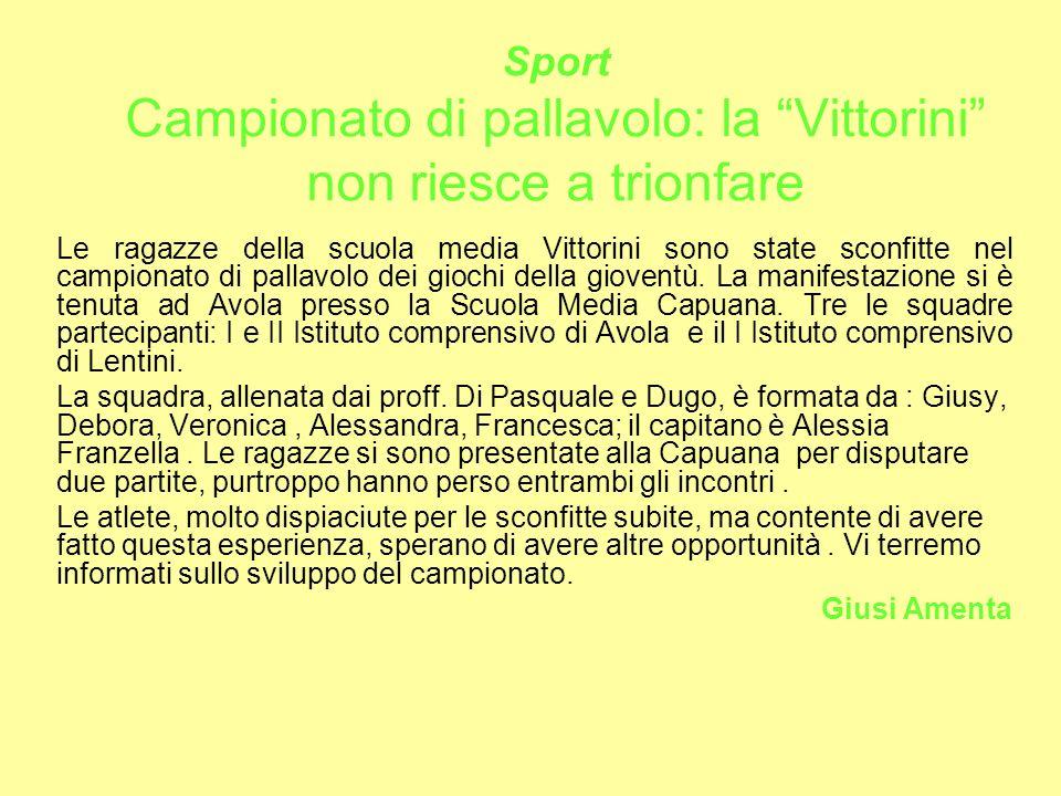 Sport Campionato di pallavolo: la Vittorini non riesce a trionfare