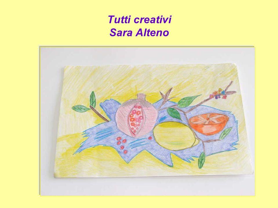 Tutti creativi Sara Alteno