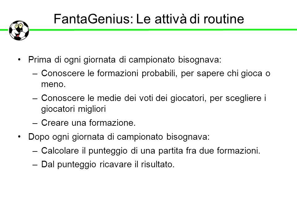FantaGenius: Le attivà di routine