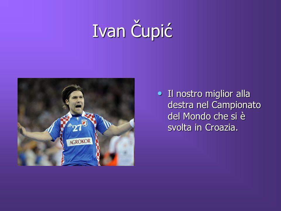 Ivan Čupić Il nostro miglior alla destra nel Campionato del Mondo che si è svolta in Croazia.
