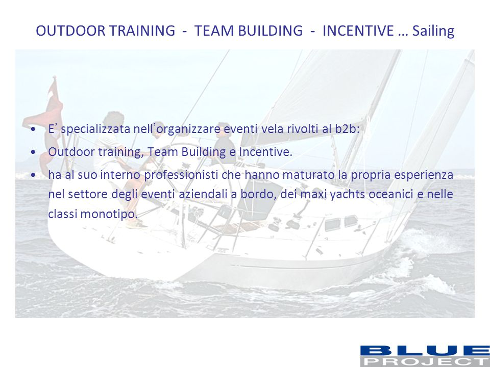 OUTDOOR TRAINING - TEAM BUILDING - INCENTIVE … Sailing