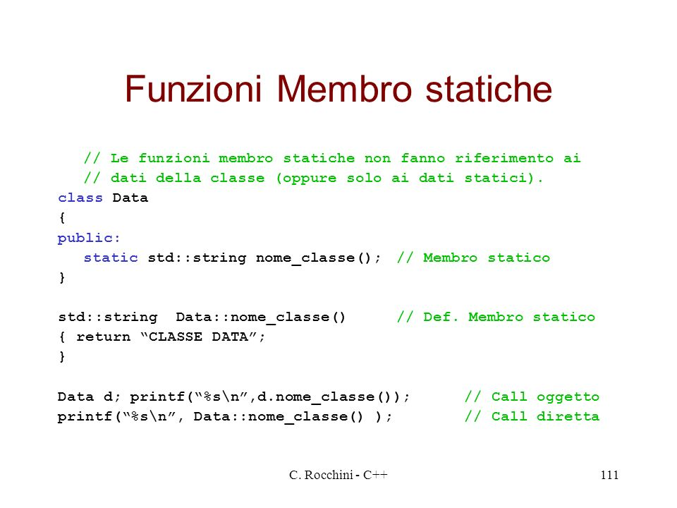 Funzioni Membro statiche