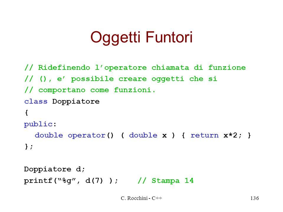 Oggetti Funtori // Ridefinendo l'operatore chiamata di funzione