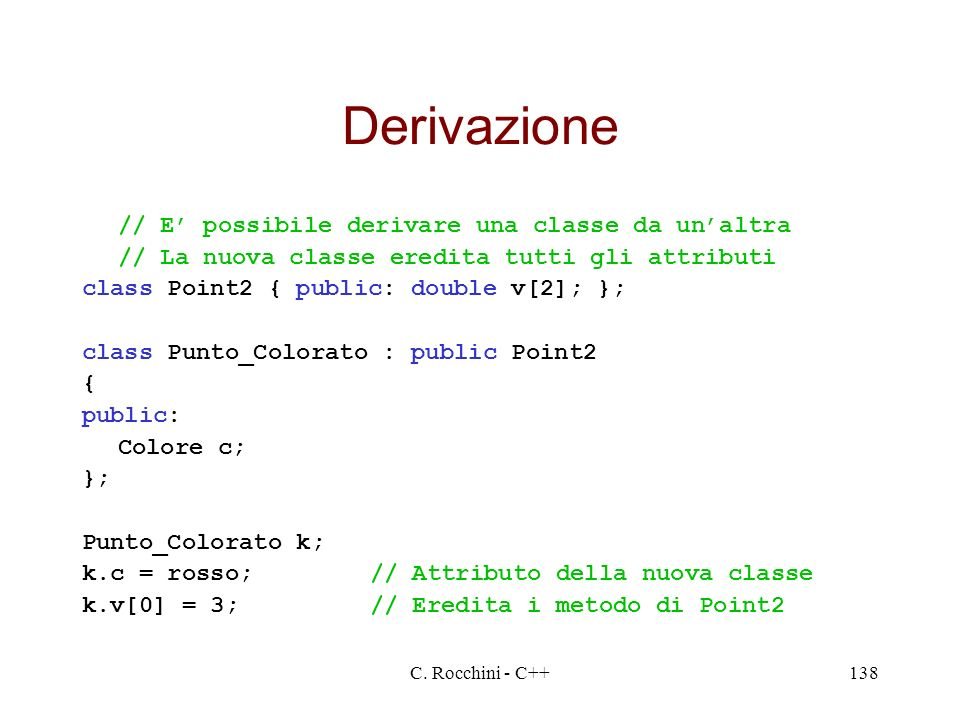 Derivazione // E' possibile derivare una classe da un'altra