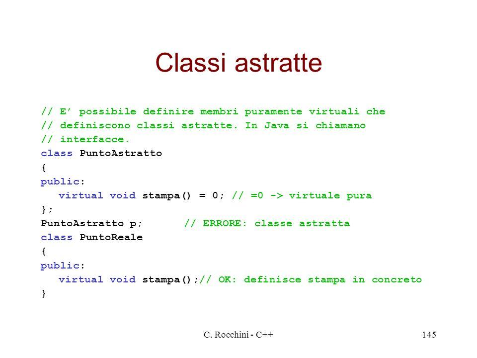 Classi astratte // E' possibile definire membri puramente virtuali che