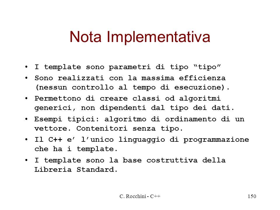 Nota Implementativa I template sono parametri di tipo tipo