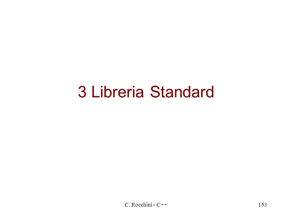 3 Libreria Standard C. Rocchini - C++