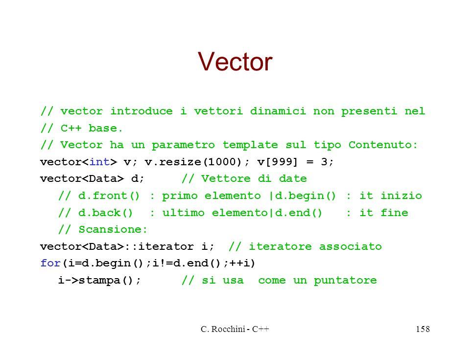 Vector // vector introduce i vettori dinamici non presenti nel