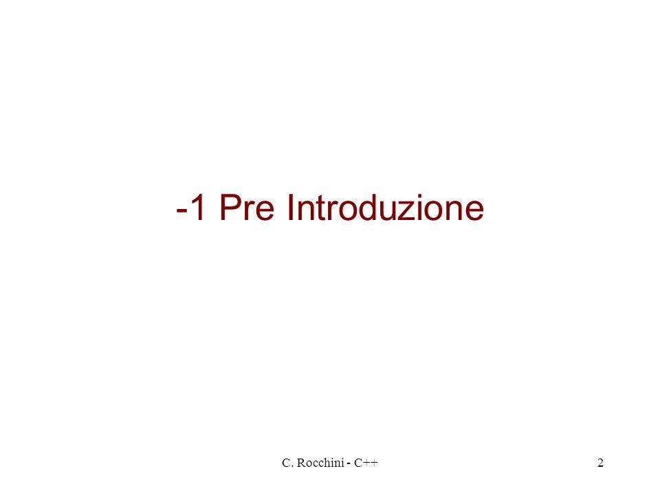 -1 Pre Introduzione C. Rocchini - C++