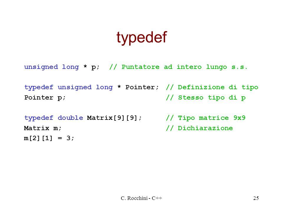 typedef unsigned long * p; // Puntatore ad intero lungo s.s.