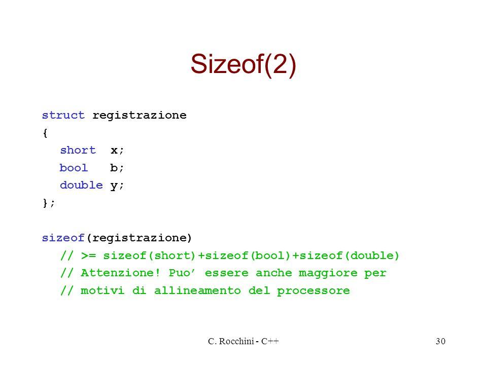 Sizeof(2) struct registrazione { short x; bool b; double y; };