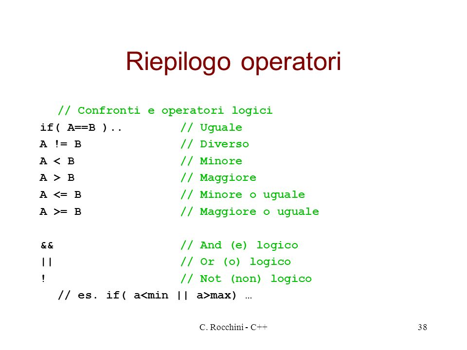 Riepilogo operatori // Confronti e operatori logici