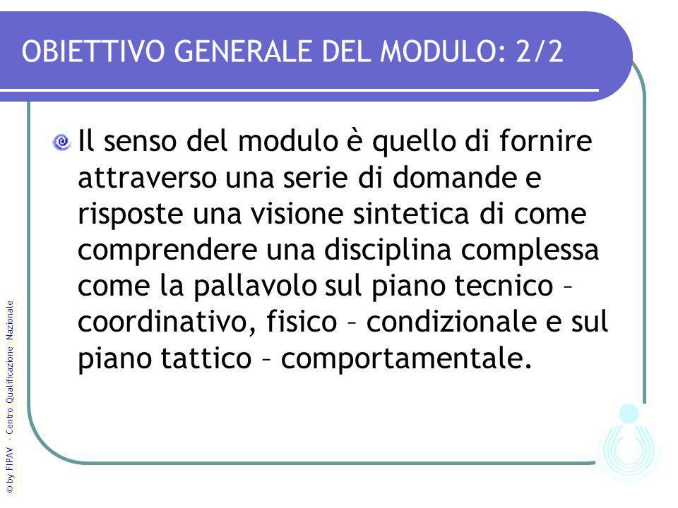 OBIETTIVO GENERALE DEL MODULO: 2/2