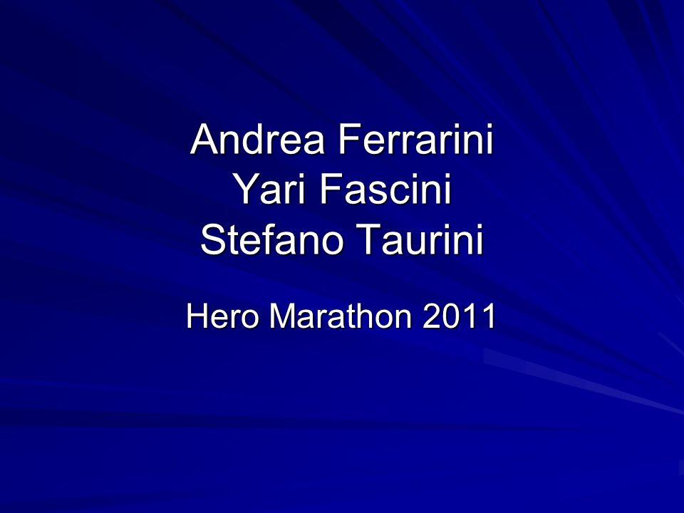 Andrea Ferrarini Yari Fascini Stefano Taurini