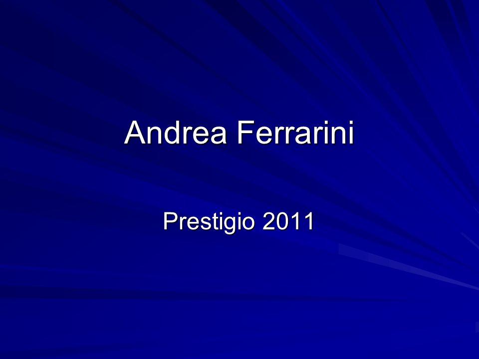 Andrea Ferrarini Prestigio 2011
