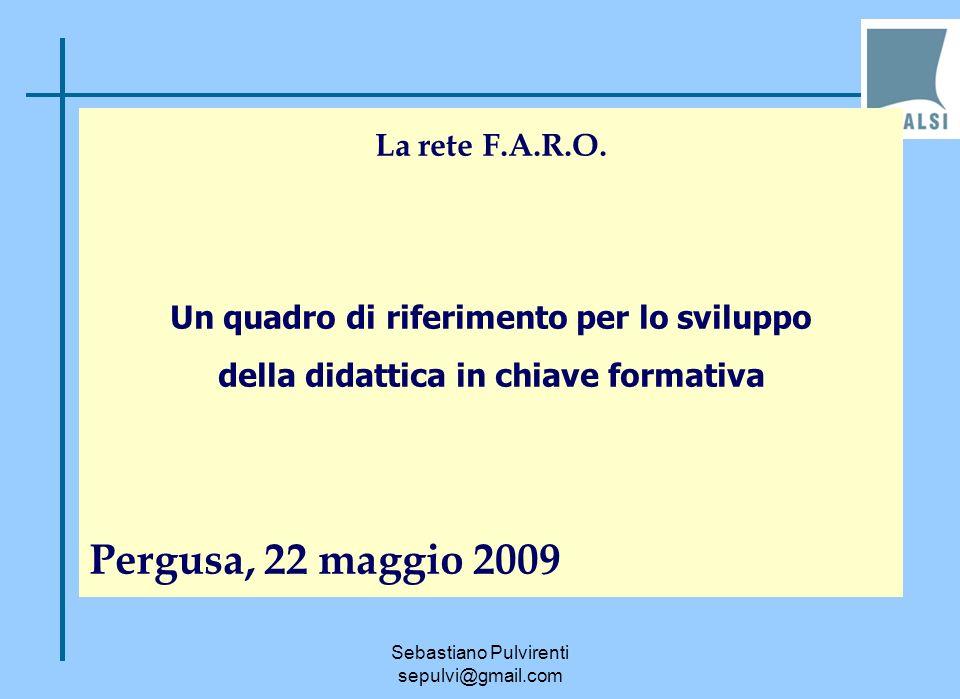 Pergusa, 22 maggio 2009 La rete F.A.R.O.