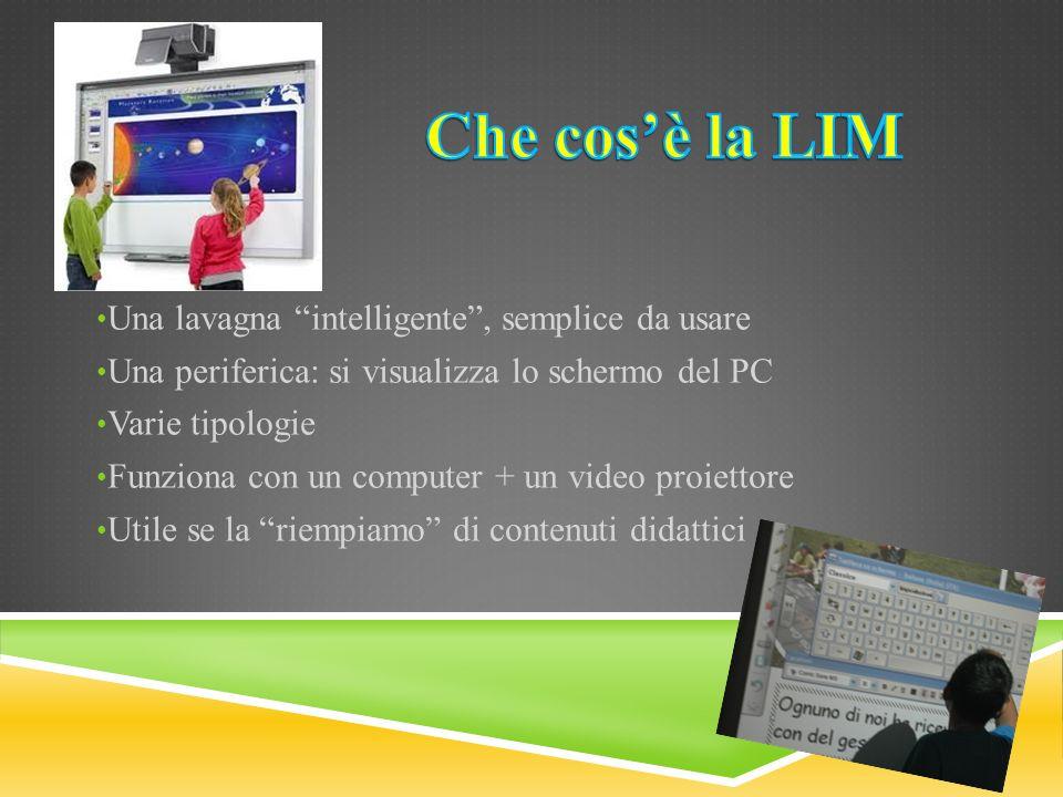 Che cos'è la LIM Una lavagna intelligente , semplice da usare