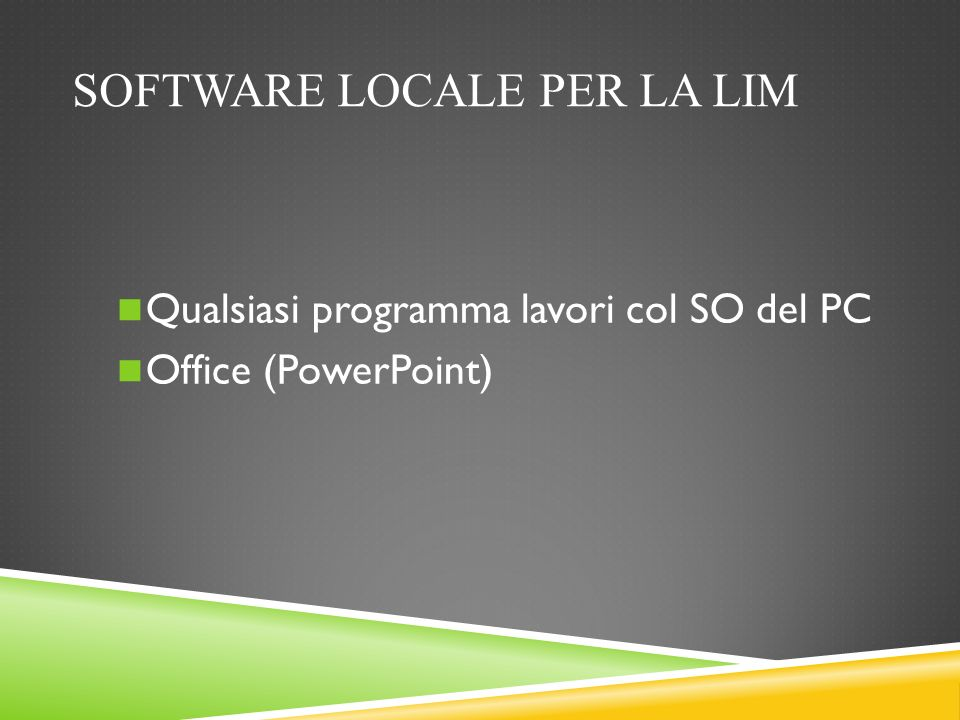 Software locale per la LIM