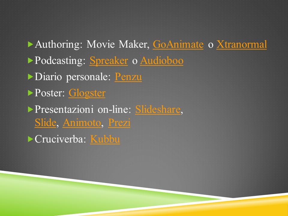 Authoring: Movie Maker, GoAnimate o Xtranormal