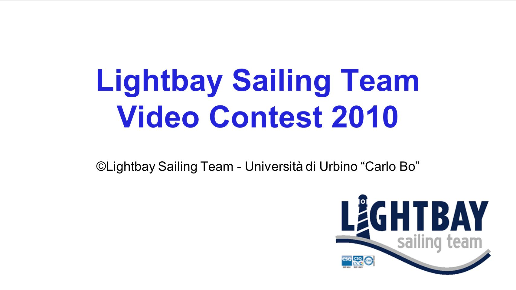 Lightbay Sailing Team Video Contest 2010