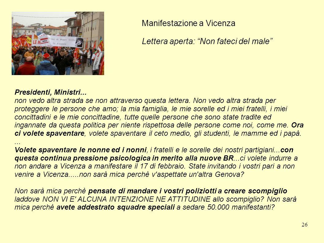 Manifestazione a Vicenza Lettera aperta: Non fateci del male