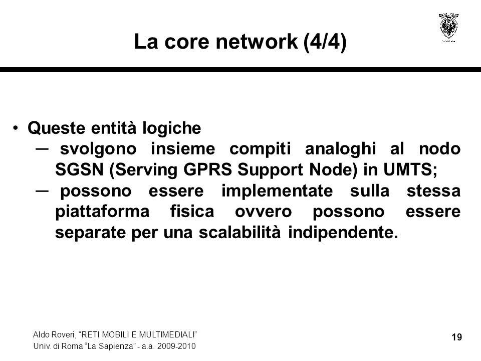 La core network (4/4) Queste entità logiche