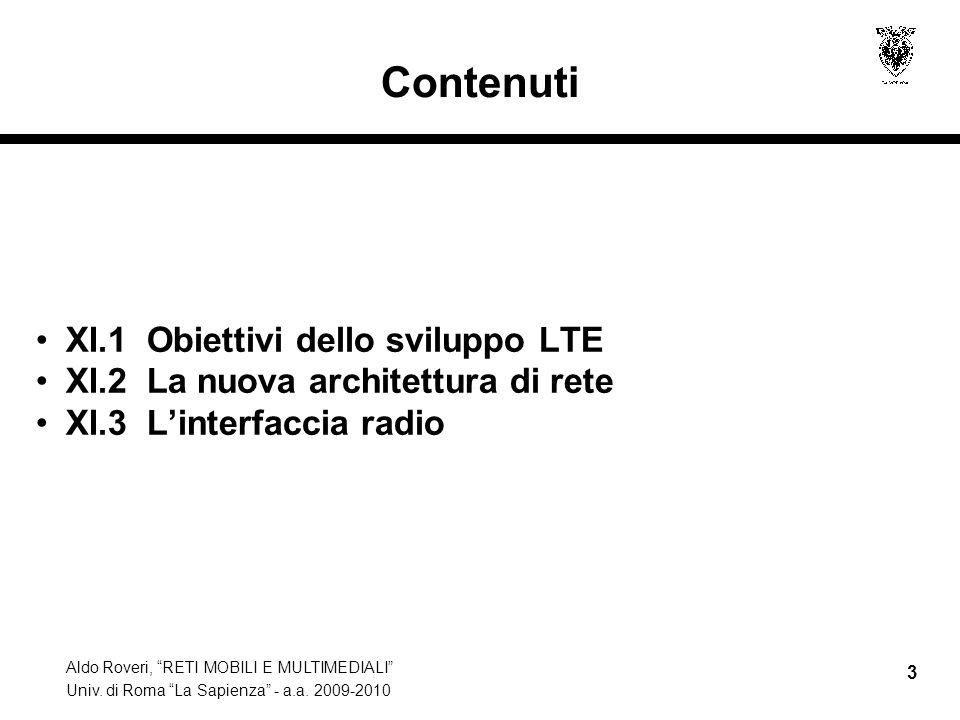 Contenuti XI.1 Obiettivi dello sviluppo LTE