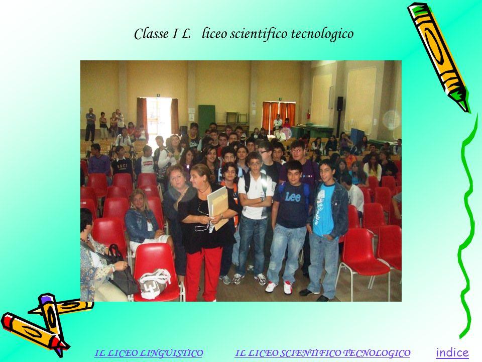 Classe I L liceo scientifico tecnologico