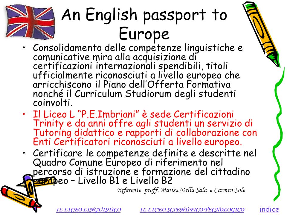 An English passport to Europe