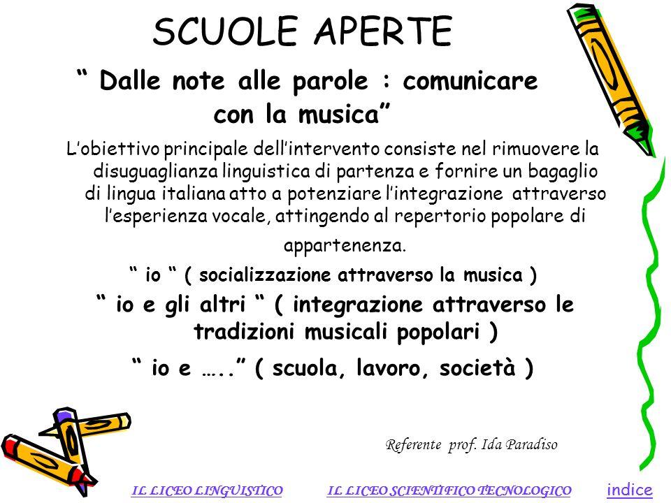 SCUOLE APERTE Dalle note alle parole : comunicare con la musica