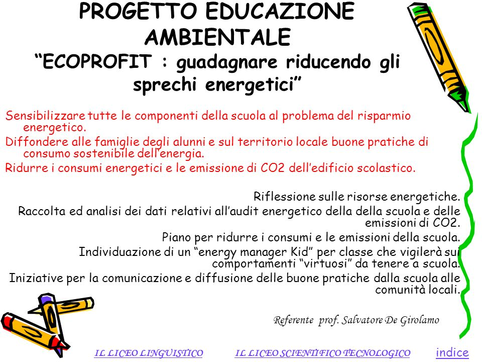 PROGETTO EDUCAZIONE AMBIENTALE ECOPROFIT : guadagnare riducendo gli sprechi energetici