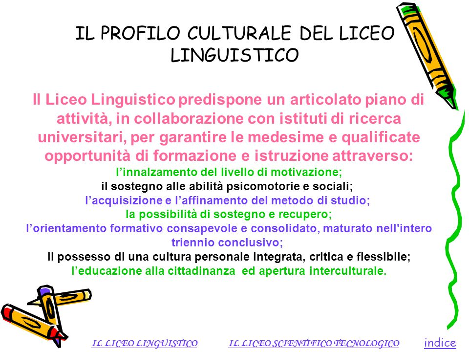 IL PROFILO CULTURALE DEL LICEO LINGUISTICO