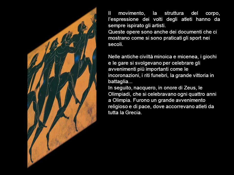Il movimento, la struttura del corpo, l'espressione dei volti degli atleti hanno da sempre ispirato gli artisti.